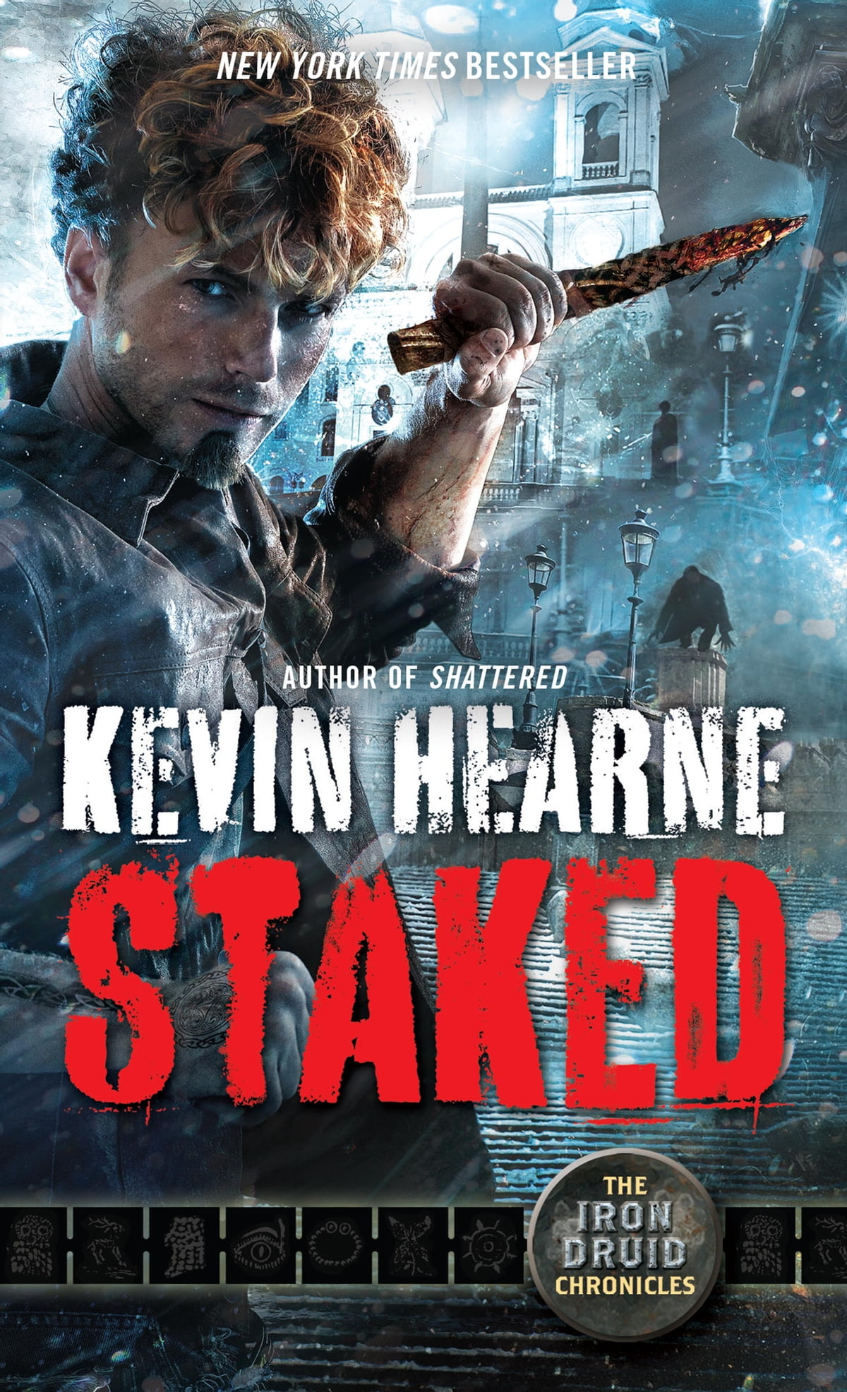 Staked  The Iron Druid Chronicles, Book Eight Ebook By Kevin Hearne