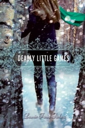 Deadly Little Games - A Touch Novel ebook by Laurie Faria Stolarz