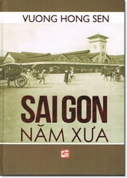 The mixed Saigon - Lu Journal Saigon Horn ebook by Vuong Hong Sen,Lettie Hudgeons
