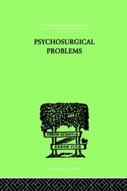 Psychosurgical Problems ebook by Mettler, Fred A