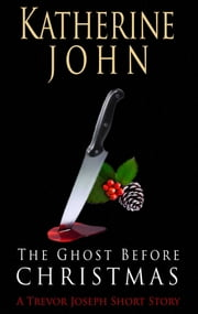 The Ghost Before Christmas ebook by Katherine John