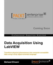 Data Acquisition using LabVIEW ebook by Behzad Ehsani
