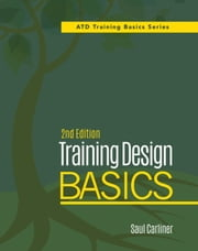 Training Design Basics, 2nd Edition ebook by Saul Carliner