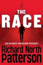 The Race ebook by Richard North Patterson