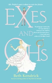 Exes and Ohs ebook by Beth Kendrick