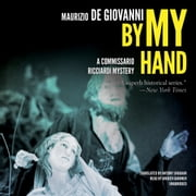 By My Hand - The Christmas of Commissario Ricciardi audiobook by Maurizio de Giovanni