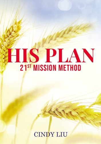 His Plan - 21st Mission Method ebook by Cindy Liu