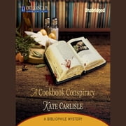 A Cookbook Conspiracy - A Bibliophile Mystery audiobook by Kate Carlisle