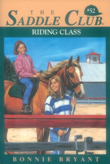 Riding Class ebook by Bonnie Bryant
