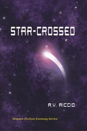 Star-Crossed ebook by R. Vincent Riccio