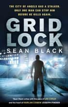 Gridlock ebook by Sean Black