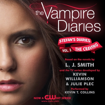 The Vampire Diaries: Stefan's Diaries #3: The Craving audiobook by L. J. Smith,Kevin Williamson & Julie Plec