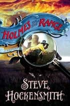 Holmes on the Range ebook by Steve Hockensmith