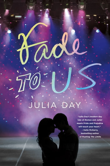 Fade to Us ebook by Julia Day