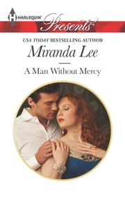 A Man Without Mercy ebook by Miranda Lee
