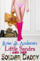 Little Sandra and Her Soldier Daddy ebook by