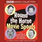 Round The Horne Movie Spoofs audiobook by Barry Took, Marty Feldman