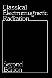 Classical Electromagnetic Radiation ebook by Jerry Marion