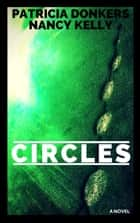 Circles ebook by Patricia Donkers, Nancy Kelly