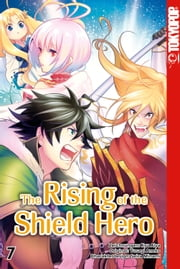 The Rising of the Shield Hero - Band 7 eBook by Kyu Aiya, Seira Minami, Yusagi Aneko