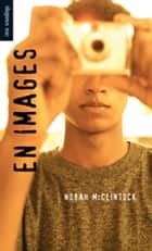 En images - (Picture This) ebook by Norah McClintock