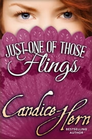 Just One of Those Flings ebook by Candice Hern