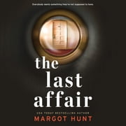 The Last Affair audiobook by Margot Hunt