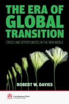 The Era of Global Transition ebook by R. Davies