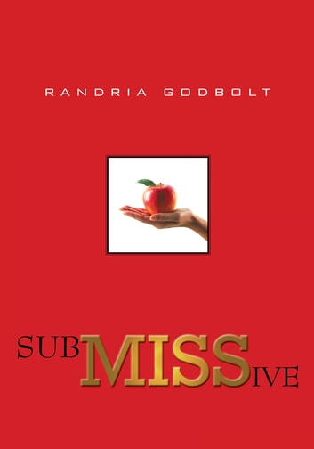 SubMISSive ebook by Randria Godbolt