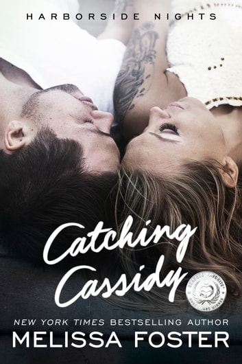 Catching Cassidy ebook by Melissa Foster