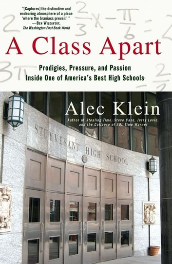 A Class Apart ebook by Alec Klein