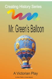 Mr Green's Balloon ebook by Brian Twiddy