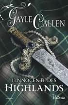 L'innocente des Highlands ebook by Gayle Callen