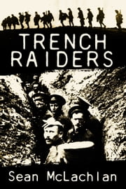Trench Raiders ebook by Sean McLachlan