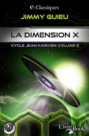 La Dimension X ebook by Jimmy Guieu