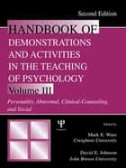 Handbook of Demonstrations and Activities in the Teaching of Psychology, Second Edition ebook by Mark E. Ware,David E. Johnson