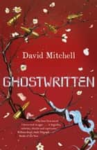 Ghostwritten ebook by David Mitchell