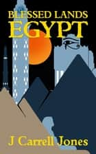 Blessed Lands Egypt ebook by