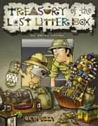 Treasury of the Lost Litter Box: A Get Fuzzy Treasury - A Get Fuzzy Treasury ebook by Darby Conley