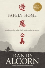 Safely Home ebook by Randy Alcorn