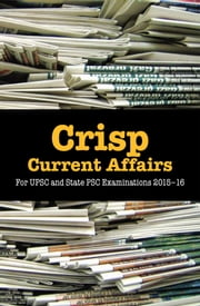 Crisp Current Affairs - For UPSC and State PSC Examinations 201516 ebook by Apoorva