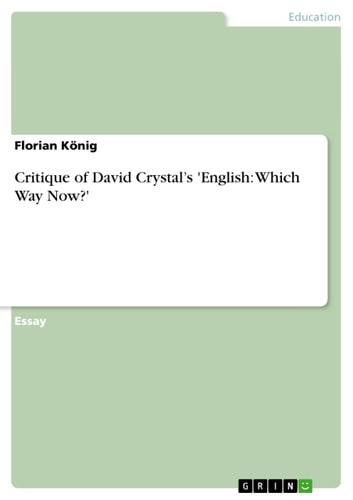 Critique of David Crystal's 'English: Which Way Now?' ebook by Florian König