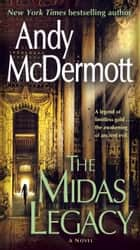 The Midas Legacy ebook by Andy McDermott