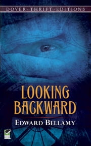 Looking Backward ebook by Edward Bellamy