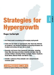 Stategies for Hypergrowth: Strategy 03.05 ebook by Cartwright, Roger