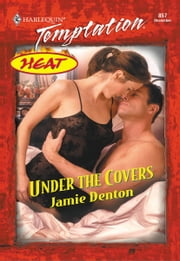 Under the Covers ebook by Jamie Denton