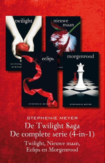De twilight Saga - De complete serie (4-in-1) - Twilight, Nieuwe maan, Eclips en Morgenrood ebook by Stephenie Meyer