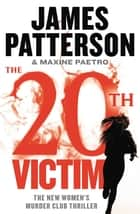 The 20th Victim 電子書 by James Patterson, Maxine Paetro