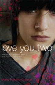 Love You Two ebook by Maria Pallotta-Chiarolli