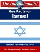 Key Facts on Israel - Essential Information on Israel ebook by Patrick W. Nee